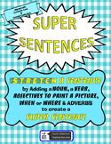 Super Sentence STRETCH