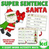 Super Sentence Santa - SIGHT WORDS - Christmas Activity
