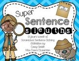 Super Sentence Sleuths- Wonders First Grade Writing/Senten