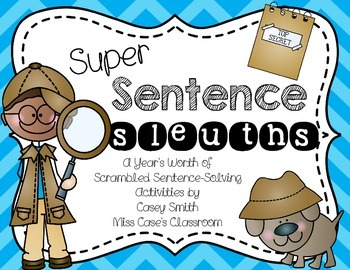 Super Sentence Sleuths- Wonders First Grade Writing/Senten