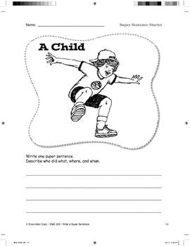 Super Sentence Starter: A child played.