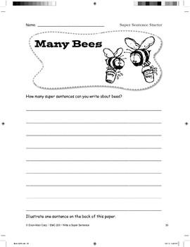 Super Sentence Starter: Many bees buzzed.