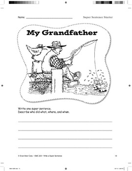 Super Sentence Starter: My grandfather went fishing.
