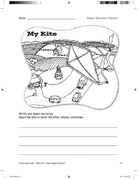 Super Sentence Starter: My kite flew.