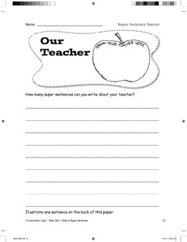Super Sentence Starter: Our teacher spoke.