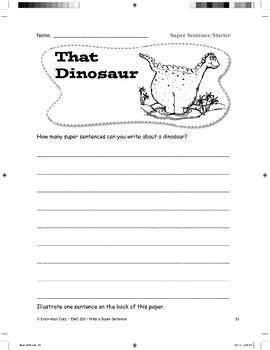 Super Sentence Starter: That dinosaur roared.