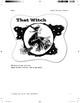 Super Sentence Starter: That witch flew.
