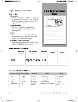 Super Sentence Starter: The leprechaun hid.