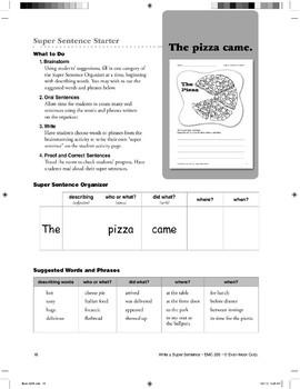 Super Sentence Starter: The pizza came.