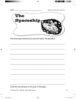 Super Sentence Starter: The spaceship landed.