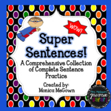 Super Sentences! Complete Sentence Bundle (includes Statio