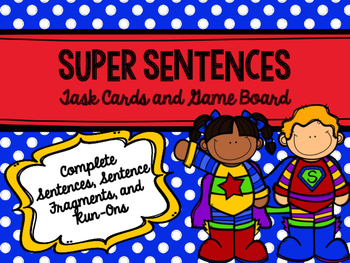 Super Sentences: Identifying Complete Sentences, Sentence