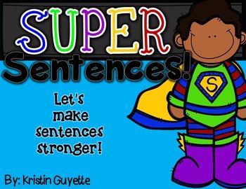 Super Sentences {Make Stronger Sentences}
