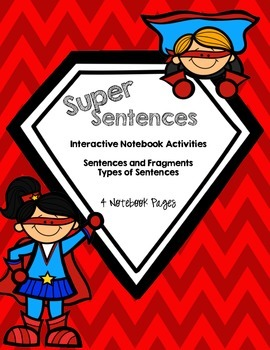 Super Sentences Pack: Superhero Themed Interactive Notebook Pages