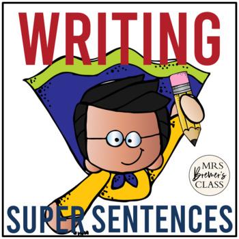 Super Sentences! {a unit on sentence building}