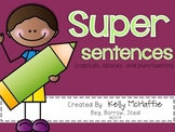 Super Sentences {capitals, spaces, and punctuation}