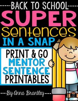 Super Sentences in a Snap: Mentor Sentence Printables (Bac