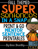 Super Sentences in a Snap: Mentor Sentence Printables (Fall)