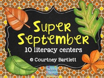 Super September literacy centers