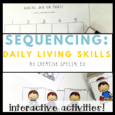 Super Sequencing Activity Bundle- Daily Living Skills Sequences