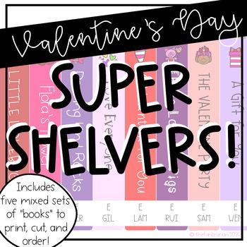 Super Shelvers - Valentine's