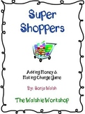 Super Shoppers: Adding Money & Making Change Game - 2nd & 3rd Grade