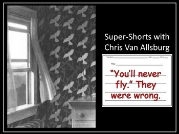 Super-Shorts with Van Allsburg: A Narrative Writing Exercise