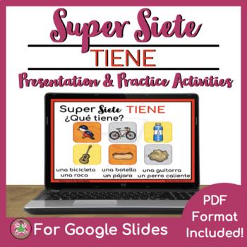 Super Siete 7 TIENE Comprehensible Input Presentation and Practice (CI)