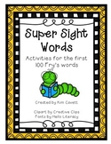 Super Sight Word Activities: Fry's First 100 Words