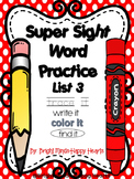 Super Sight Word Practice - List 3