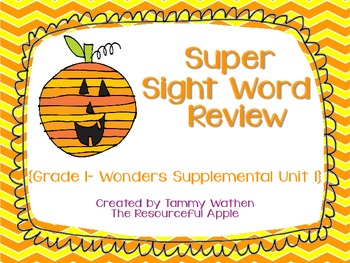 Super Sight Word Review {Grade 1-Wonders Supplemental Unit 1}