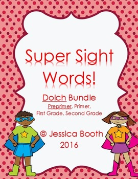 Super Sight Words - Dolch Bundle