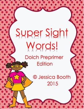 Super Sight Words - Dolch PrePrimer
