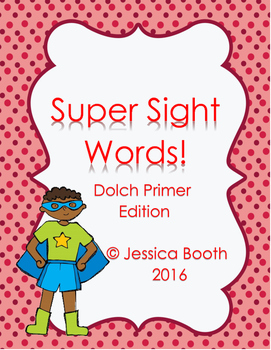 Super Sight Words - Dolch Primer