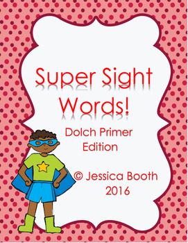 Super Sight Words - Dolch Primer