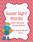 Super Sight Words - Dolch Second Grade