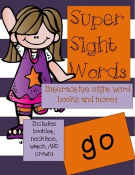Super Sight Words - Go (interactive sight word book)