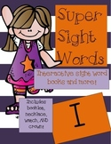 Super Sight Words - I (interactive sight word book)