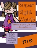 Super Sight Words - Me (interactive sight word book)