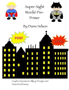 Super Hero Sight Words Pre-Primer