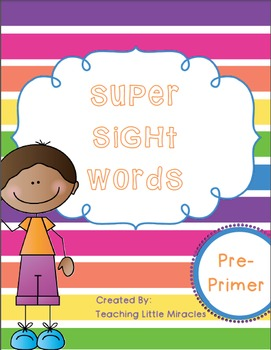 Super Sight Words - Preprimer Pack