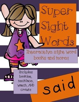 Super Sight Words - Said (interactive sight word book)