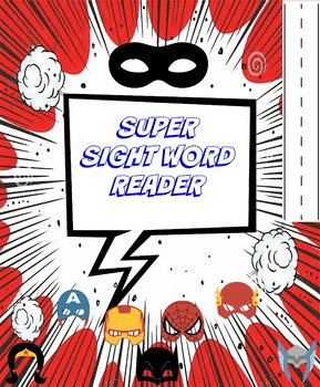 Super Sight Words- Superhero Reader