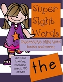 Super Sight Words - The (interactive sight word book)