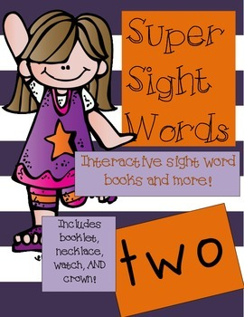 Super Sight Words - Two (interactive sight word book)