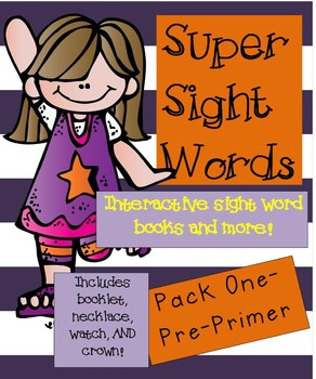 Super Sight Words and More! (Interactive Sight Word Books) Pre-Primer Bundle
