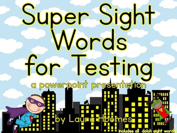 Super Sight Words for Testing