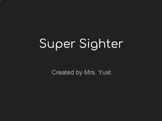 Super Sighter - Dolch Word Assessment & Tools - Autism, Visually Impaired