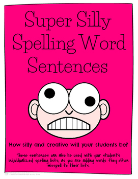 Super Silly Spelling Word Sentences