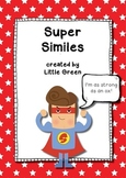 Super Similes - Poster and Worksheets